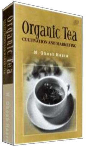 Organic Tea: Cultivation and Marketing